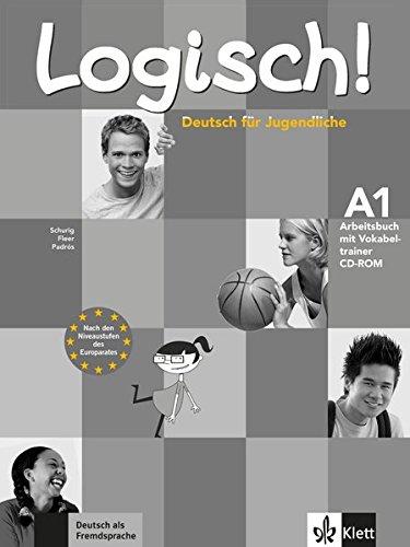 Logisch! A1 - Arbeitsbuch A1 mit Audio-CD und Vokabeltrainer CD-ROM : Deutsch für Jugendliche par  A Miquel
