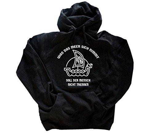 Trennen Kapuze (Viking Shirts Was das Meer sich nimmt-soll der Mensch nicht trennen Kapuzen-Sweat-Shirt Schwarz XXL)