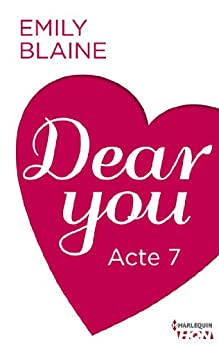 Dear You - Acte 7 (HQN) par [Blaine, Emily]