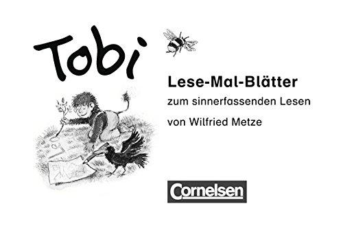 Tobi - Zu allen Ausgaben: Lese-Mal-Blätter: Zum sinnerfassenden Lesen im 1. Schuljahr