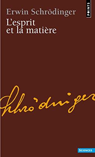 L'Esprit et la Matire. prcd de L'Elision, par Michel Bitbol