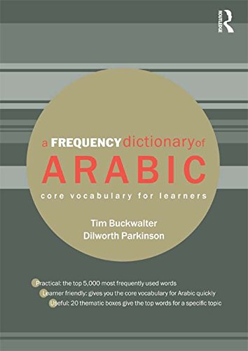 A Frequency Dictionary of Arabic: Core Vocabulary for Learners (Routledge  Frequency Dictionaries) (English Edition)