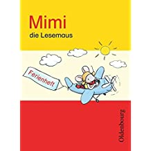 Mimi, die Lesemaus - Ausgabe E für alle Bundesländer - Bisherige Ausgabe: Ferienheft