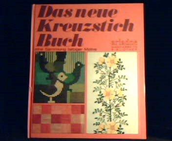 Das neue Kreuzstichbuch - Eine Sammlung farbiger Motive.
