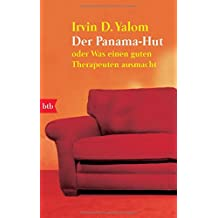 Der Panama-Hut: oder Was einen guten Therapeuten ausmacht