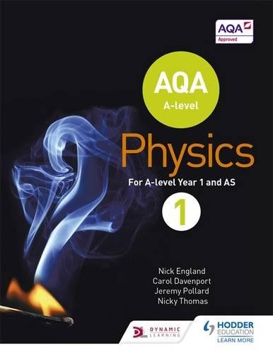 AQA A Level Physics Student Book 1 (AQA A level Science) por Nick England, Jeremy Pollard, Nicky Thomas, Carol Davenport