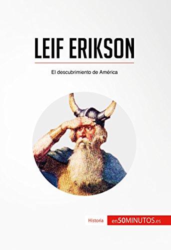 Leif Erikson: El descubrimiento de América (Historia) por 50Minutos.es