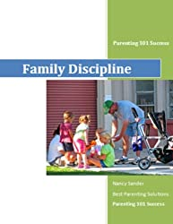 Family Discipline (Successful Parenting Solutions Book 10) (English Edition)