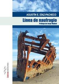 LINEA DE NAUFRAGIO (NARRATIVA IZANA)