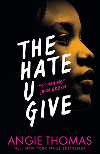 The Hate U Give: The Book Everyone's Talking About by [Thomas, Angie]