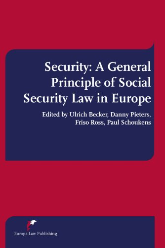 Security: A General Principle of Social Security Law in Europe