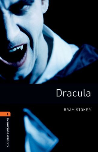 American Oxford Bookworms: Stage 2: Dracula (Oxford Bookworms, Level 2)