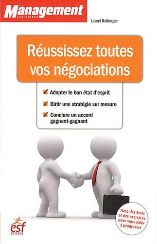 Réussissez toutes vos négociations