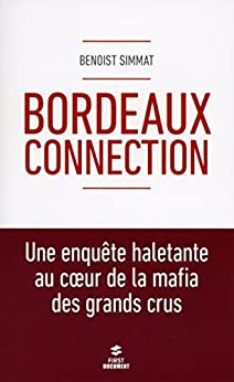 Bordeaux connection (Documents)