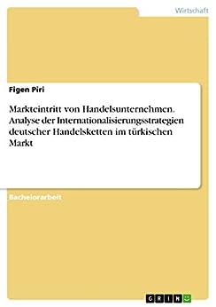 Markteintritt von Handelsunternehmen. Analyse der