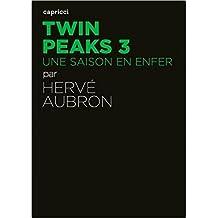 Twin Peaks 3 : Une saison en enfer
