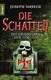 Die Schatten: Die Chroniken der Templer - Joseph Nassise