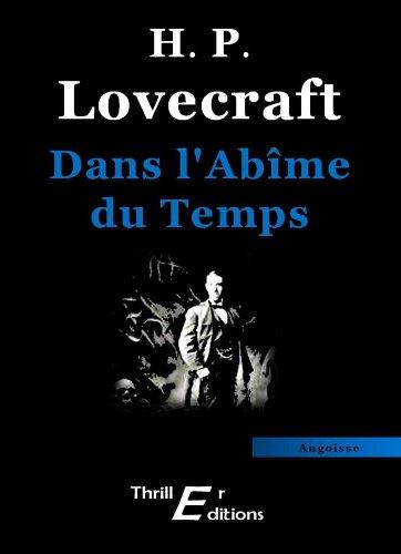 Dans l'Abîme du Temps (Angoisse) (French Edition)
