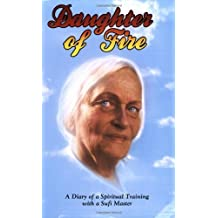 Daughter of Fire: A Diary of a Spiritual Training with a Sufi Master by Irina Tweedie (1995-09-03)