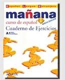 Manana / Tomorrow - A1 Cuaderno De Ejercicios / A1 Workbook