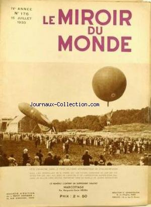MIROIR DU MONDE (LE) [No 176] du 15/07/1933 - FETE ENFANTINE DANS LE PARC MILITAIRE AERONAUTIQUE DECHALAIS-MEUDON - SOUS L'OEIL DE M. PIERRE COT. MARCOTTAGE - PAR MARGUERITE-GERTA MELERA.