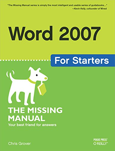 Word 2007 for Starters: The Missing Manual: The Missing Manual por Chris Grover