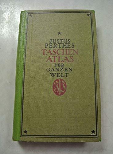 Julius Perthes' Taschenatlas der ganzen Welt. 74. Aufl.