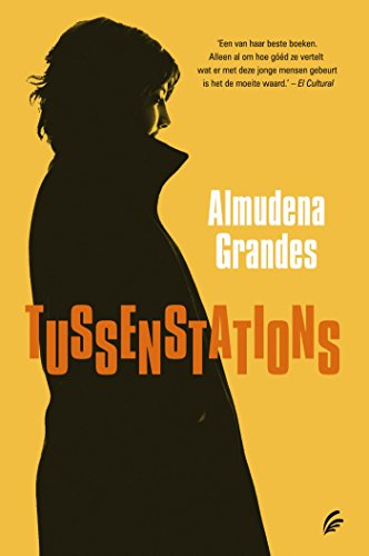 Tussenstations (Dutch Edition) eBook: Almudena Grandes: Amazon.es ...