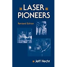 Laser Pioneers by Jeff Hecht (1991-12-31)