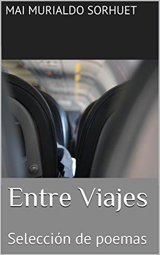 Entre Viajes (Selección de poesías nº 1)