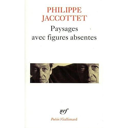 Paysages avec figures absentes (Poésie)
