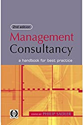 Management Consultancy: A Handbook for Best Practice
