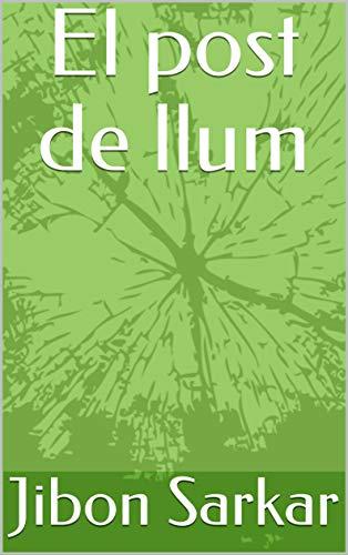 El post de llum (Catalan Edition) por Jibon  Sarkar