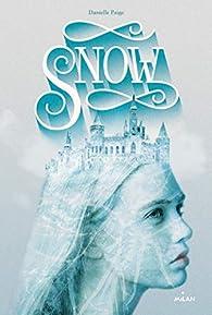 Snow - Danielle Paige - Babelio