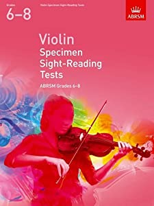 Violin Specimen Sight-Reading Tests, ABRSM Grades 6-8: from 2012 (ABRSM Sight-reading)