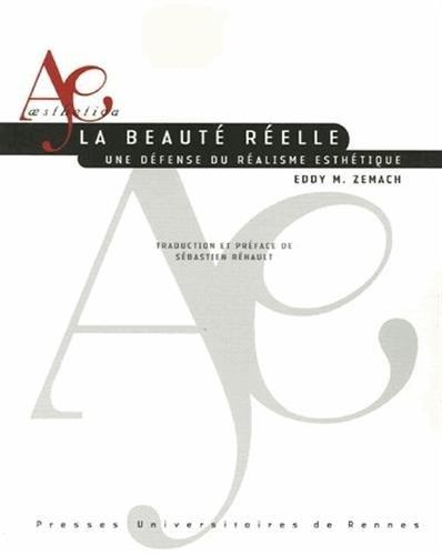 Le beauté réelle : Une défense du réalisme esthétique