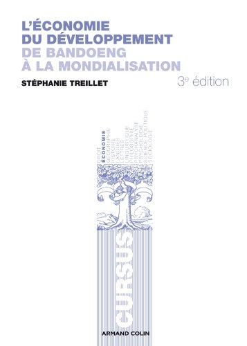 L'conomie du dveloppement: De Bandoeng  la mondialisation