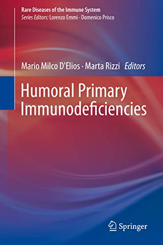 Humoral Primary Immunodeficiencies (Rare Diseases of the Immune System) (English Edition)