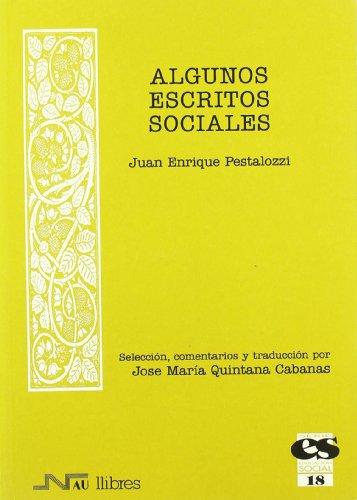 Algunos escritos sociales (Educación social) por J. E. Pestalozzi