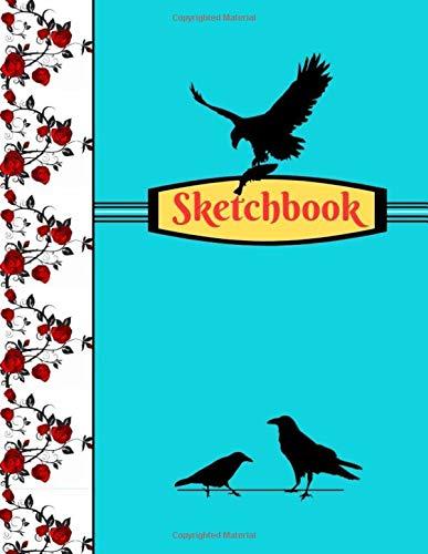 Sketchbook: Raven Crow Nature Blue Roses Art Gift - SKETCHBOOK, 130 pages, 8.5