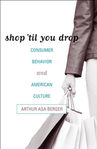 Shop 'til You Drop: Consumer Behavior and American Culture (English Edition) -