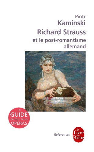 Richard Strauss et le post-romantisme al...