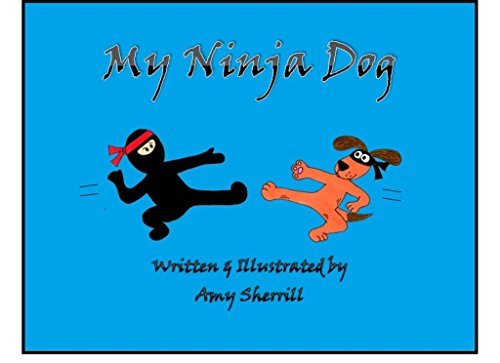 My Ninja Dog (English Edition) eBook: Amy Sherrill: Amazon ...