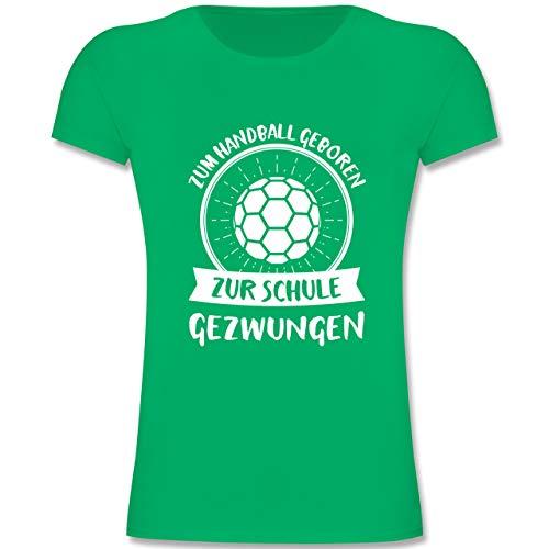 Sport Kind - Zum Handball geboren zur Schule gezwungen - 152 (12-13 Jahre) - Grün - F131K - Mädchen Kinder T-Shirt
