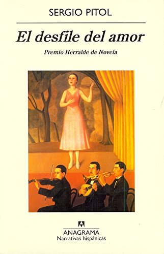 El desfile del amor (Narrativas hispánicas)