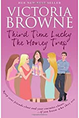 [(Third Time Lucky : The Honey Trap)] [By (author) Victoria Browne] published on (May, 2015) Paperback