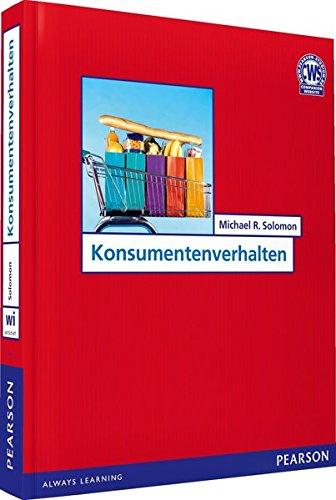 Konsumentenverhalten. Käuferverhalten,Kaufverhalten, Verbraucherverhalten (Pearson Studium - Economic BWL)