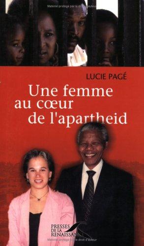 Une femme au coeur de l'Apartheid