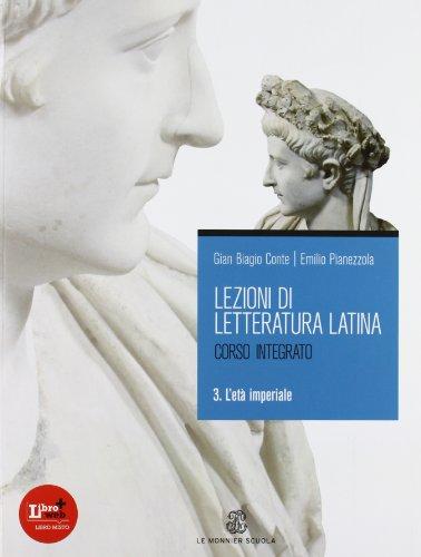 Lezioni di letteratura latina 3 L'età imperiale