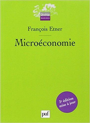 Microéconomie de François Etner ( 9 juin 2012 )
